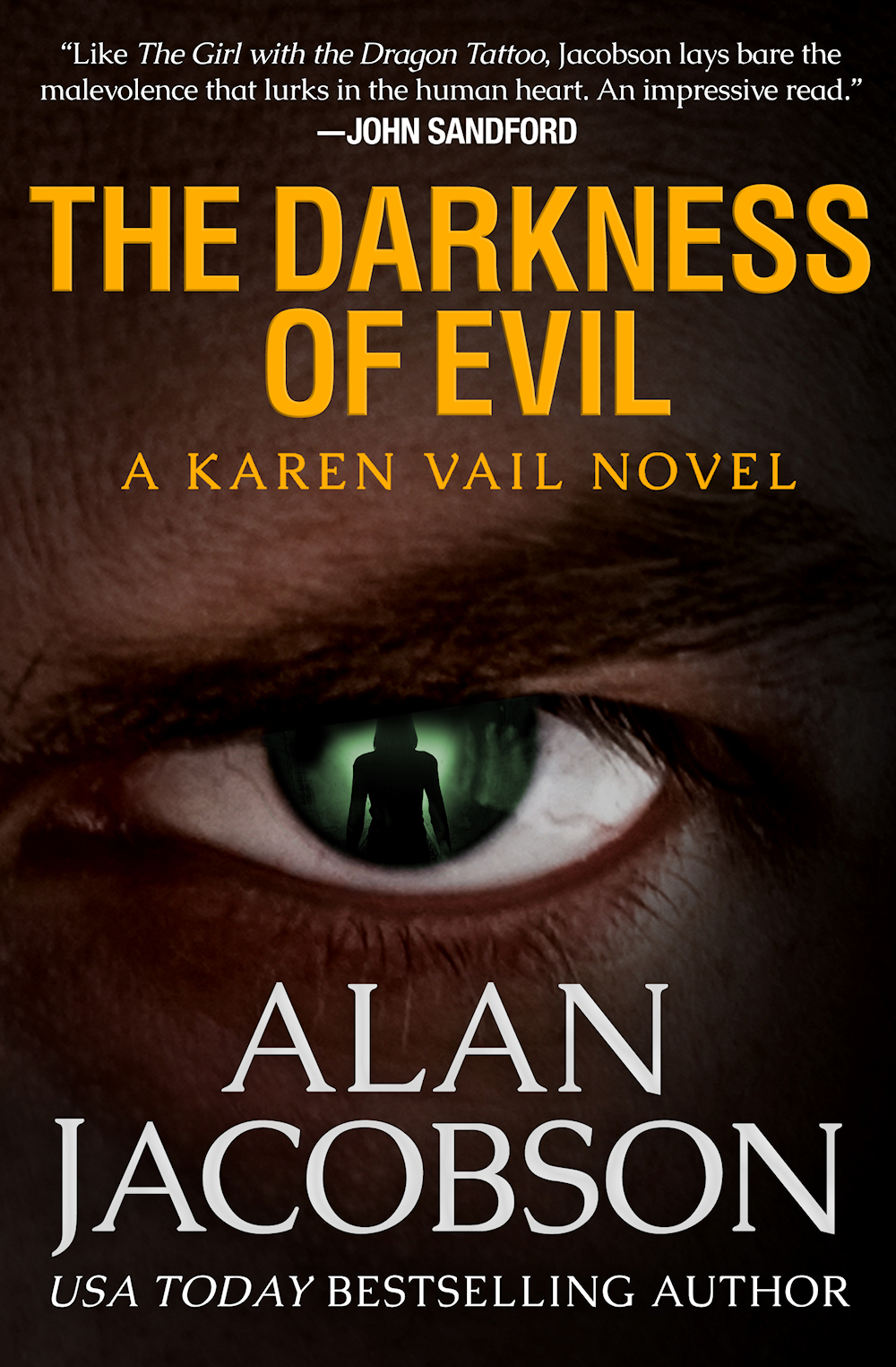 The Darkness of Evil | Karen Vail Novel Series #7 | A Book by Alan Jacobson