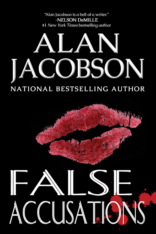 False Accusations | A stand alone thriller by Alan Jacobson